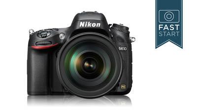 Nikon® D610/D600 - DSLR Fast Start