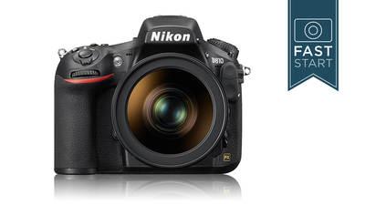 Fast Start Nikon® D810