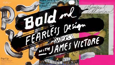 Bold & Fearless Design