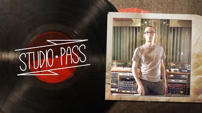 Studio Pass with Joey Sturgis