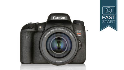 Canon® Rebel T6s/T6i Fast Start