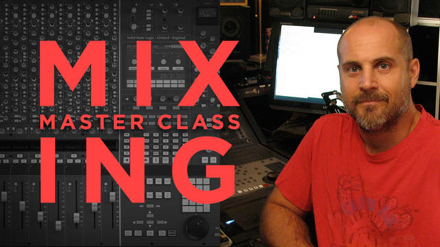 mixing master class with kenneth gioia