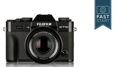 Fuji X-T10 Fast Start