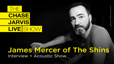 The Chase Jarvis LIVE Show with James Mercer of the Shins