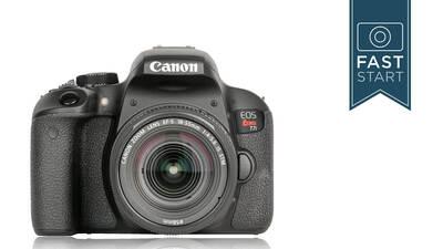 Canon T7i Fast Start