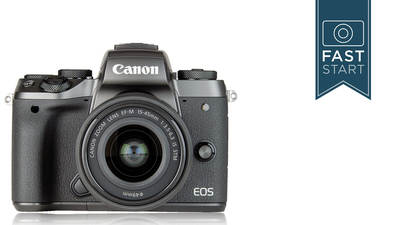 Canon EOS M5 and M6 Fast Start