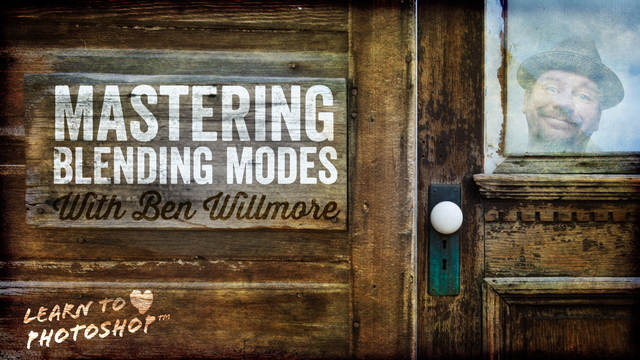 mastering blending modes in photoshop with ben willmore