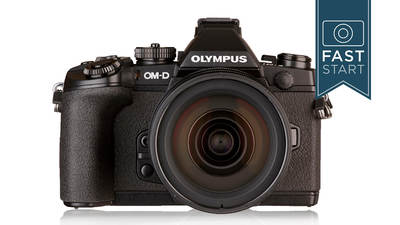 Olympus® E-M1 Fast Start