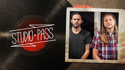 Studio Pass with Tommy Rogers and Jamie King